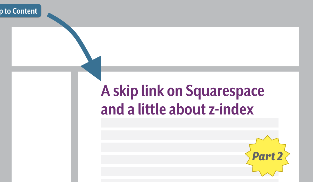 A skip link on Squarespace and a little about z-index Pt 2